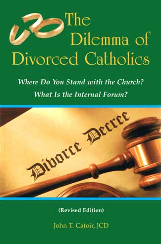 Catholic and divorced now what